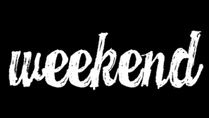 "Title image for ""Weekend"""